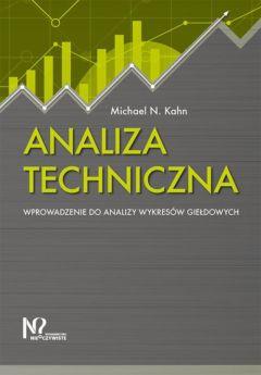 Analiza techniczna. Wprowadzenie do analizy wykresów giełdowych