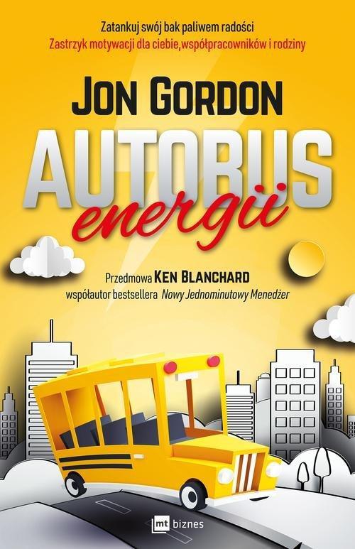 Autobus energii. Zatankuj swój bak paliwem radości