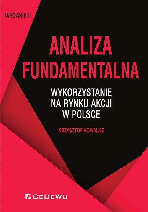 Analiza fundamentalna. Wykorzystanie na rynku akcji w Polsce