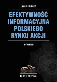 Efektywność informacyjna polskiego rynku akcji