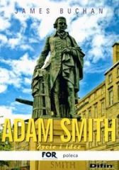 Adam Smith. Życie i idee