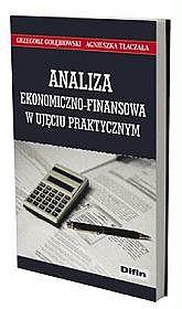 Analiza ekonomiczno-finansowa w ujęciu praktycznym