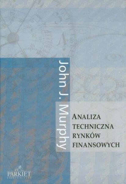 Analiza techniczna rynków finansowych (op. miękka)