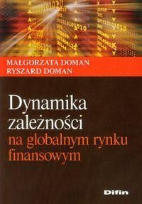 Dynamika zależności na globalnym rynku finansowym