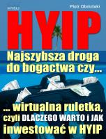 e-book: HYIP. Najszybsza droga do bogactwa, czy...