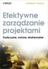 Efektywne zarządzanie projektami. Wydanie VI