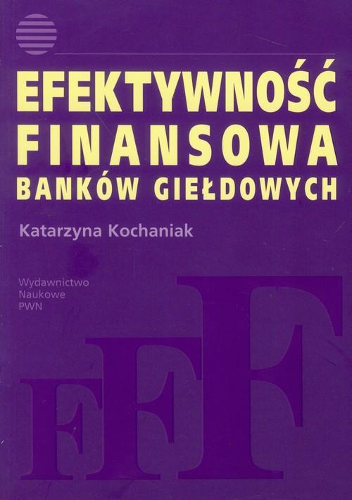 Efektywność finansowa banków giełdowych