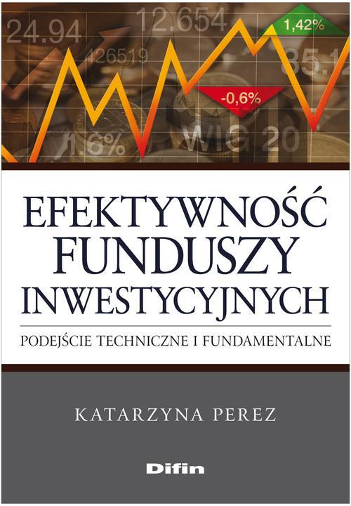 Efektywność funduszy inwestycyjnych