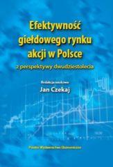 Efektywność giełdowego rynku akcji w Polsce z perspektywy dwudziestolecia