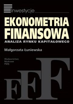 Ekonometria Finansowa - Małgorzata Łuniewska