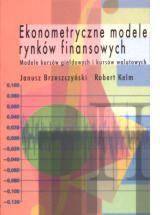Ekonometryczne modele rynków finansowych. Modele kursów giełdowych i kursów walutowych