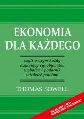 Ekonomia dla każdego – czyli o czym każdy szanujący się obywatel, wyborca i podatnik wiedzieć powinni – ebook