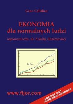 Ekonomia dla normalnych ludzi – wprowadzenie do szkoły austriackiej – ebook