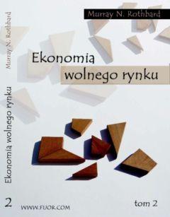EKONOMIA WOLNEGO RYNKU TOM 2