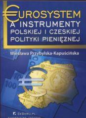 Eurosystem a instrumenty polskiej i czeskiej polityki pieniężnej