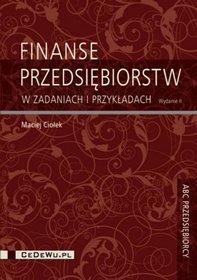 Finanse przedsiębiorstw w przykładach i zadaniach – wyd. III