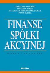 Finanse spółki akcyjnej. Wydanie 3 rozszerzone