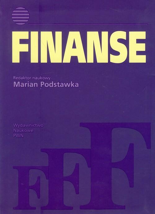 Finanse. Instytucje, instrumenty, podmioty, rynki, regulacje