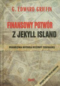 Finansowy potwór z Jekyll Island