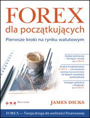 Forex dla początkujących. Pierwsze kroki na rynku walutowym