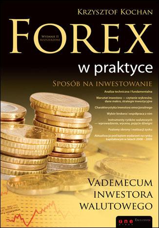 Forex w praktyce. vademecum inwestora walutowego chomikuj