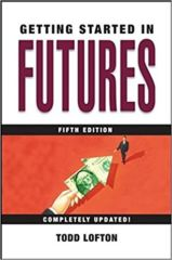 Getting Started in Futures (Getting Started In…..)
