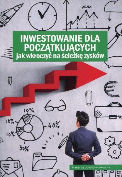 Inwestowanie dla początkujących