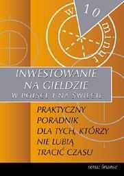 Inwestowanie na giełdzie w Polsce i na świecie