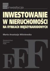 Inwestowanie w nieruchomości na rynkach międzynarodowych