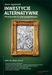 Inwestycje alternatywne. Pierwsze kroki na rynku pozagiełdowym