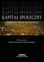 Kapitał społeczny – interpretacje, impresje, operacjonalizacja