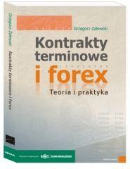 Kontrakty terminowe i forex. Teoria i praktyka (edycja 4)
