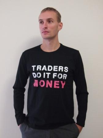 """Koszulka z długim rękawem: """"Traders do it for money"""""""