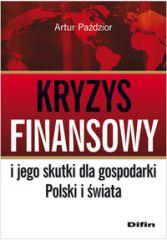 Kryzys finansowy i jego skutki dla gospodarki Polski i świata