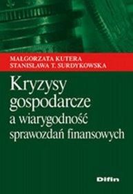 Kryzysy gospodarcze a wiarygodność sprawozdań finansowych