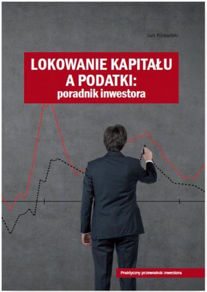 Lokowanie kapitału a podatki