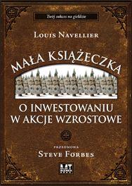 Mała książeczka o inwestowaniu w akcje wzrostowe