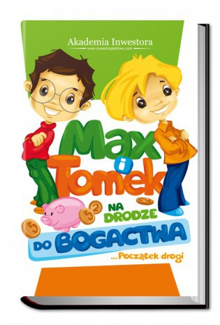 Max i Tomek na Drodze do Bogactwa