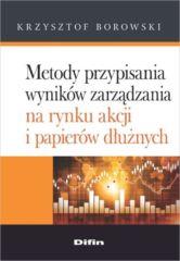 Metody przypisania wyników zarządzania na rynku akcji i papierów dłużnych