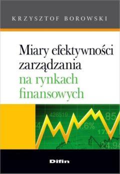 Miary efektywności zarządzania na rynkach finansowych