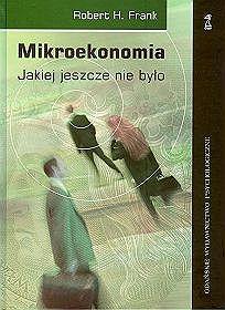 Mikroekonomia jakiej jeszcze nie było