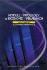 Modele i prognozy w ekonomii i finansach