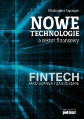 Nowe technologie a sektor finansowy