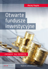 Otwarte fundusze inwestycyjne. Zasady są proste