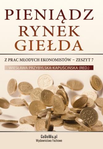 Pieniądz, rynek, giełda – z prac młodych ekonomistów