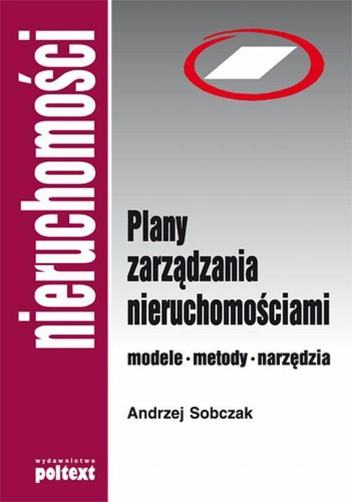 Plany zarządzania nieruchomościami - nowe wydanie