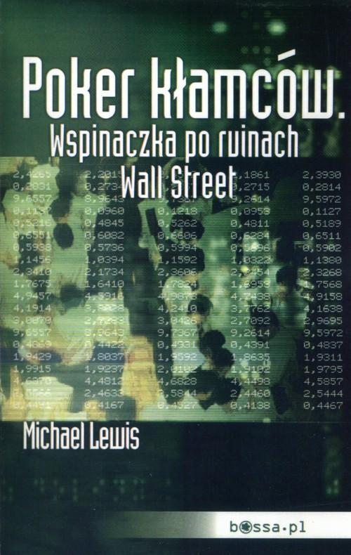 Poker kłamców. Wspinaczka po ruinach Wall Street