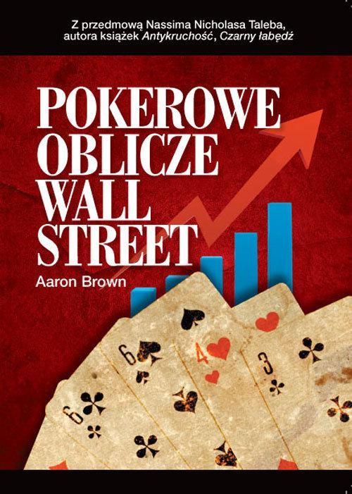 Pokerowe oblicze Wall Street