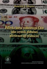 Polityka kursu walutowego Chin jako czynnik globalnej nierównowagi płatniczej