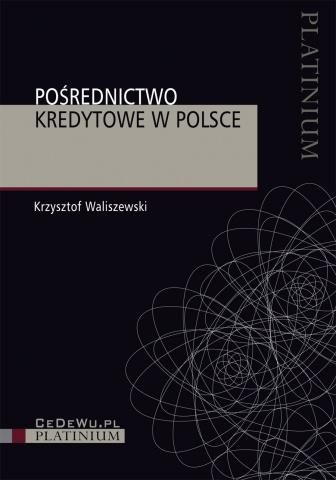 Pośrednictwo kredytowe w Polsce